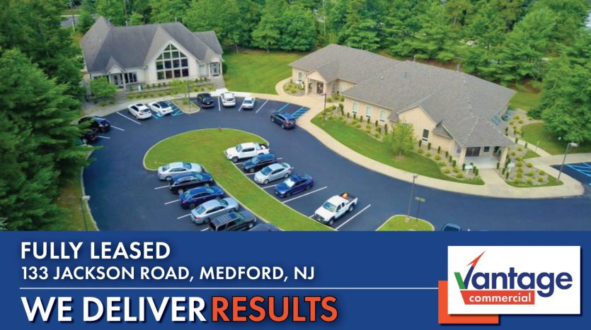 Vantage Commercial Fully Leased 133 Jackson Road, Medford, NJ